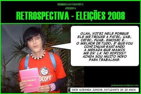 Rebimboca da Parafuseta Eleições 2008 (EMO dando graças por não ter emprego)