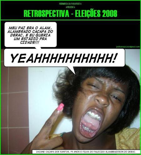 Rebimboca da Parafuseta Eleiçoes 2008 - O ESTÁDIO