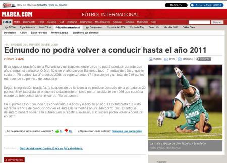 Edmundo no podrá volver a conducir hasta el año 2011